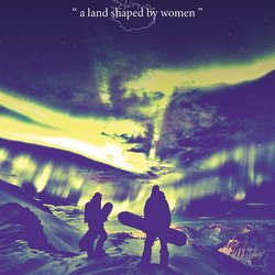 A land shaped by women Poster